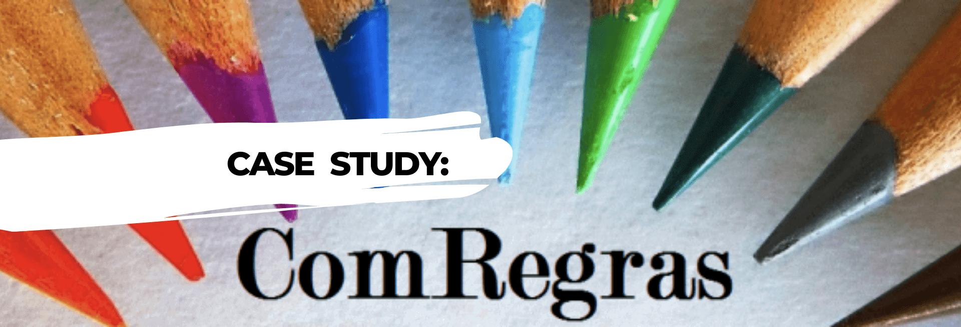 COMREGRAS CASE STUDY