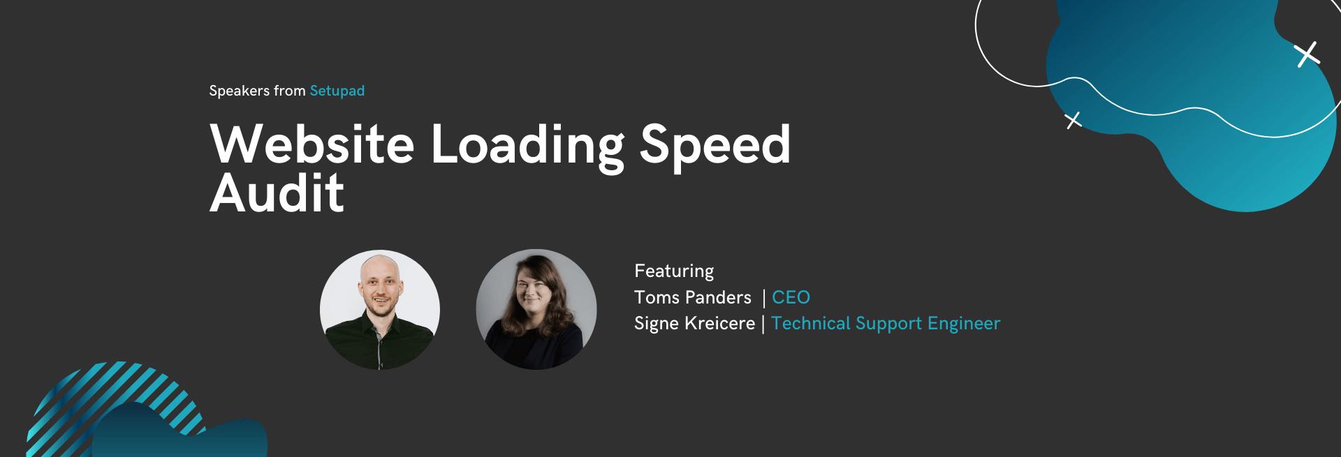 Website Loading Speed Audit | Setupad Webinar